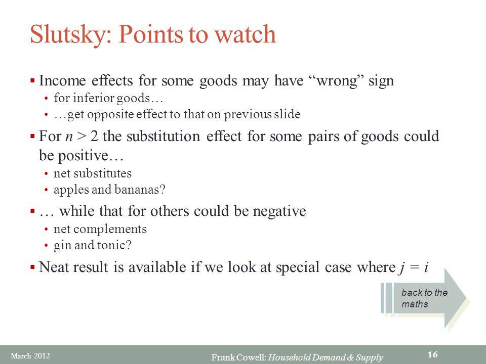 Slutsky: Points to watch