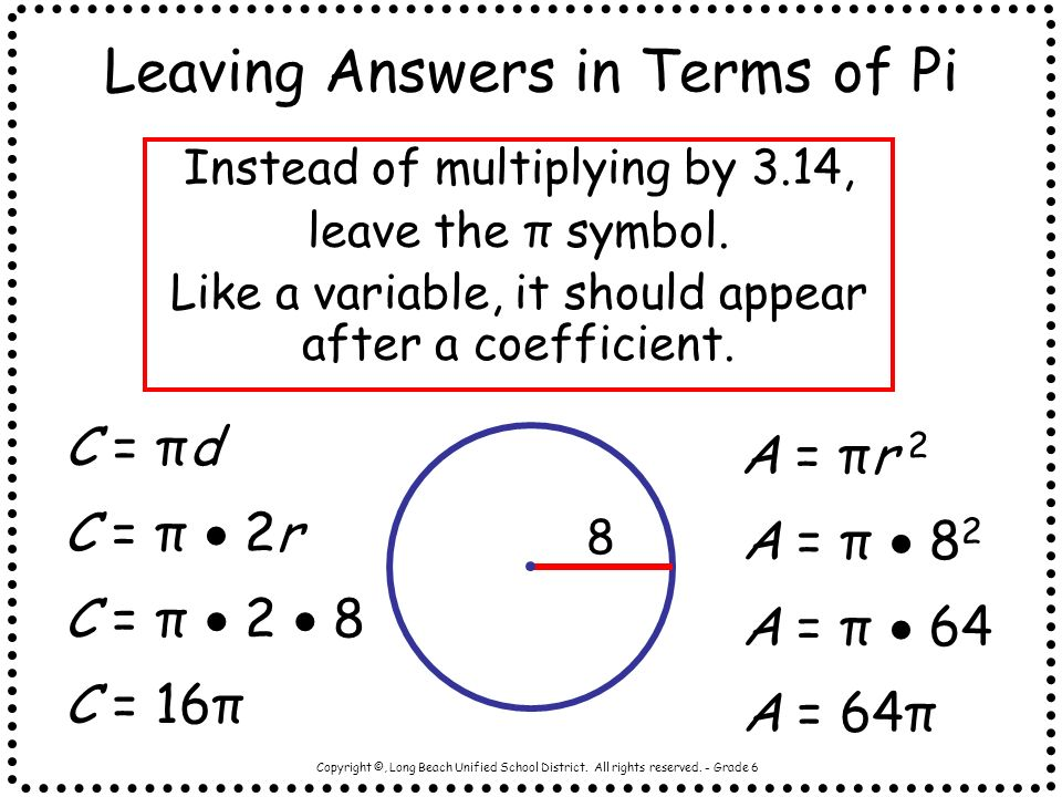Leaving Answers in Terms of Pi