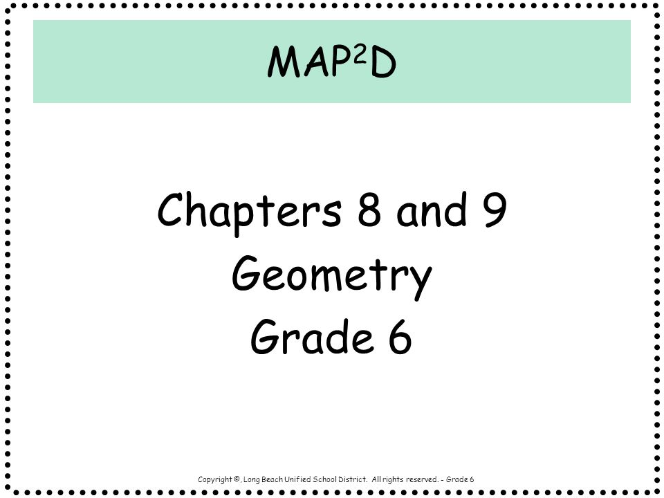 Chapters 8 and 9 Geometry Grade 6 MAP2D