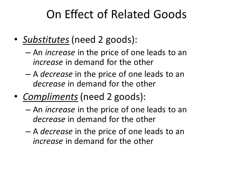 On Effect of Related Goods