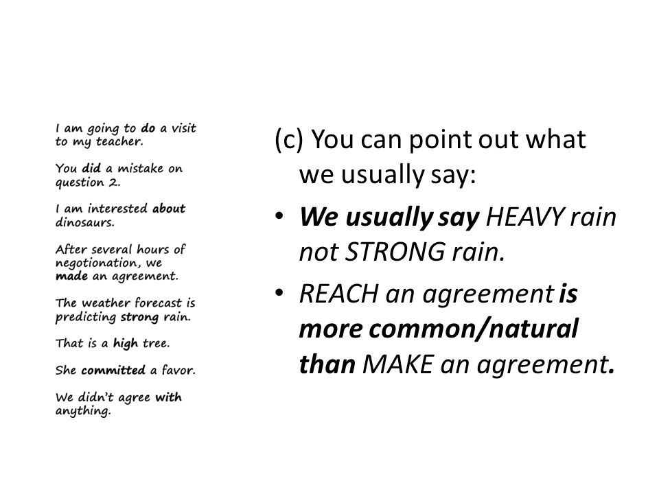 (c) You can point out what we usually say: