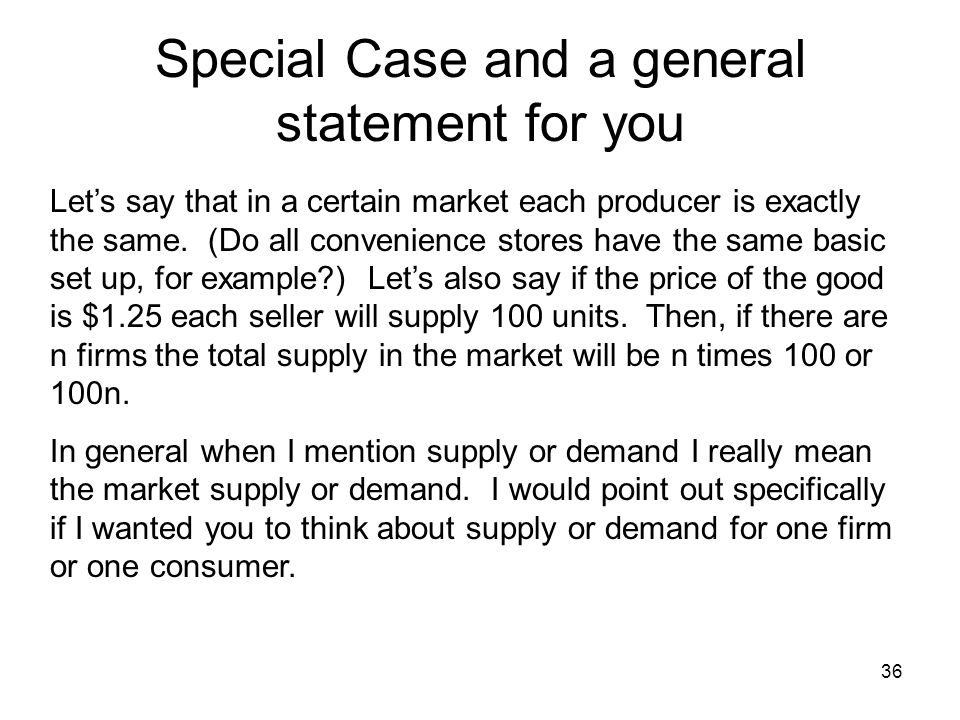 Special Case and a general statement for you