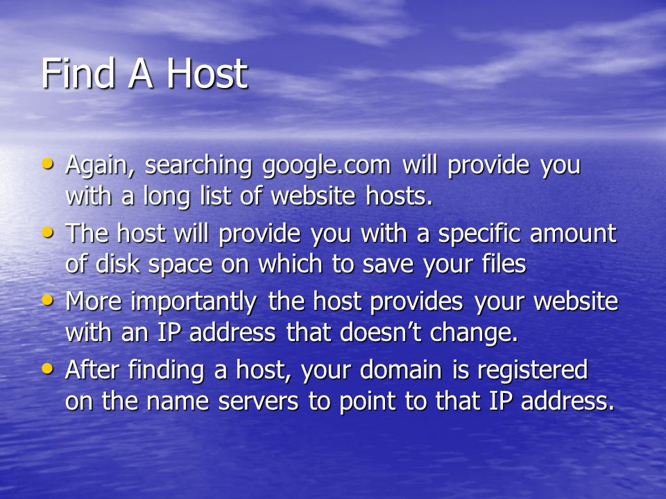 Find A Host Again, searching google.com will provide you with a long list of website hosts.