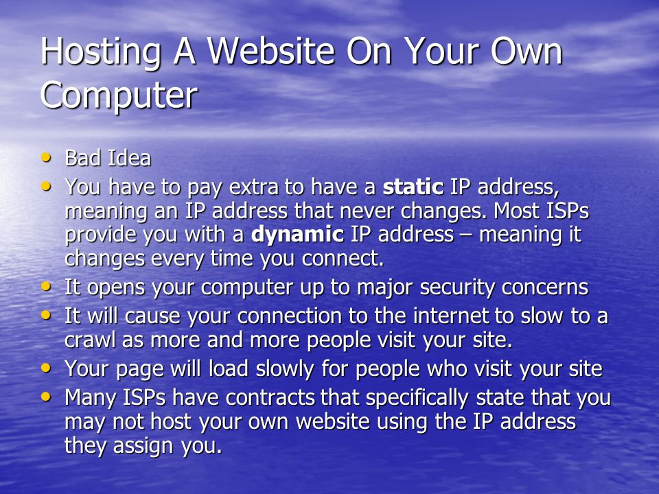 Hosting A Website On Your Own Computer