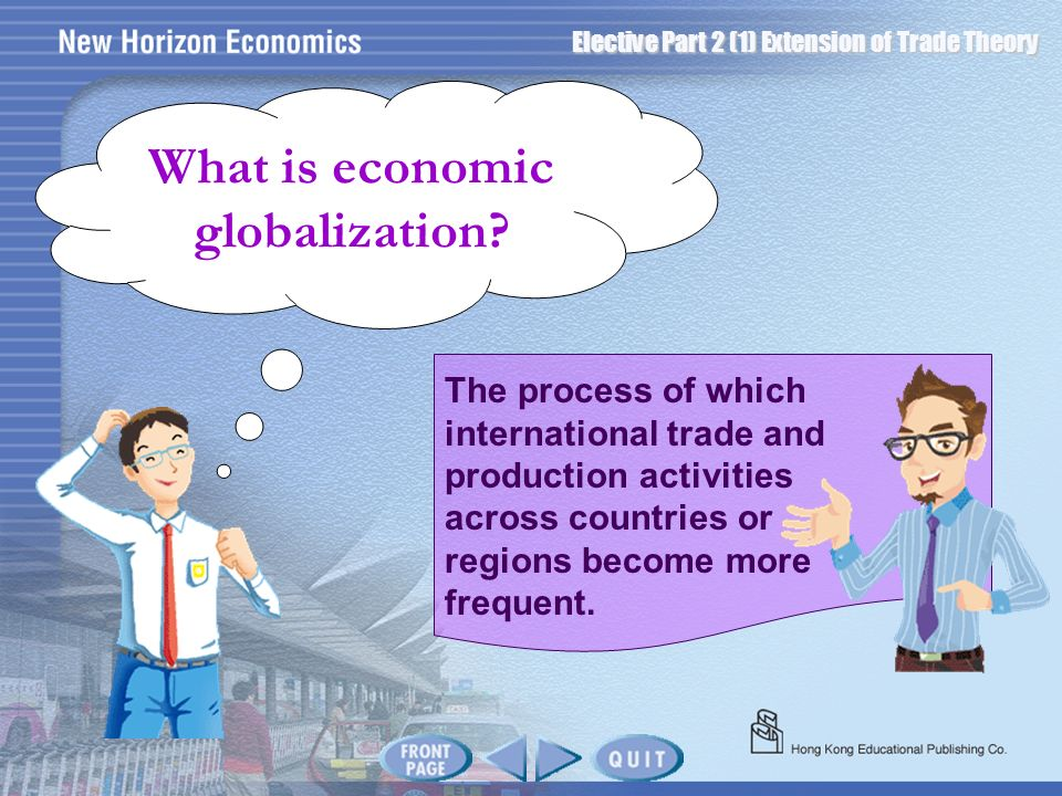 What is economic globalization