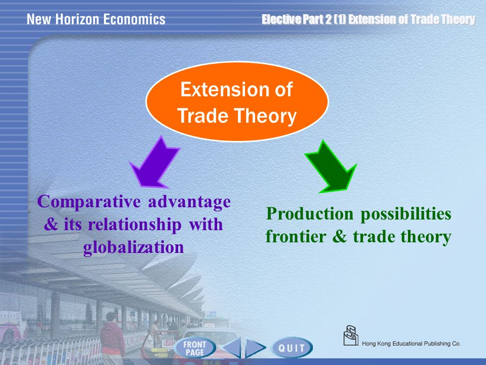 Extension of Trade Theory
