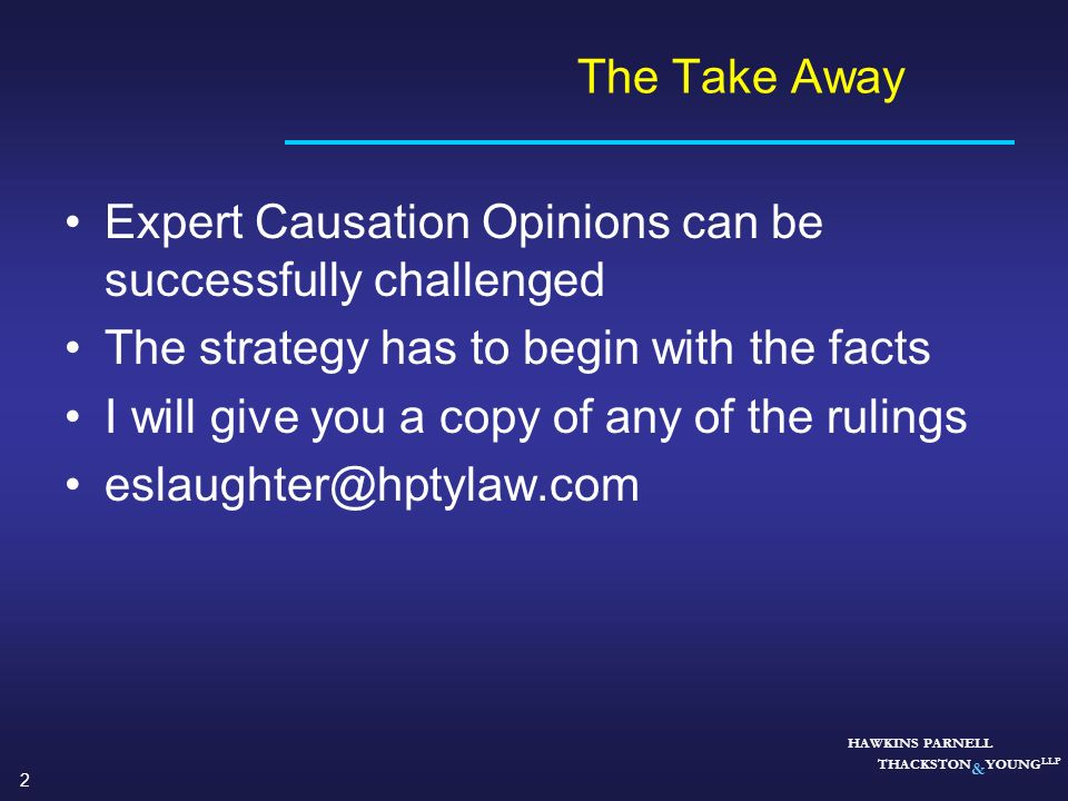 Expert Causation Opinions can be successfully challenged