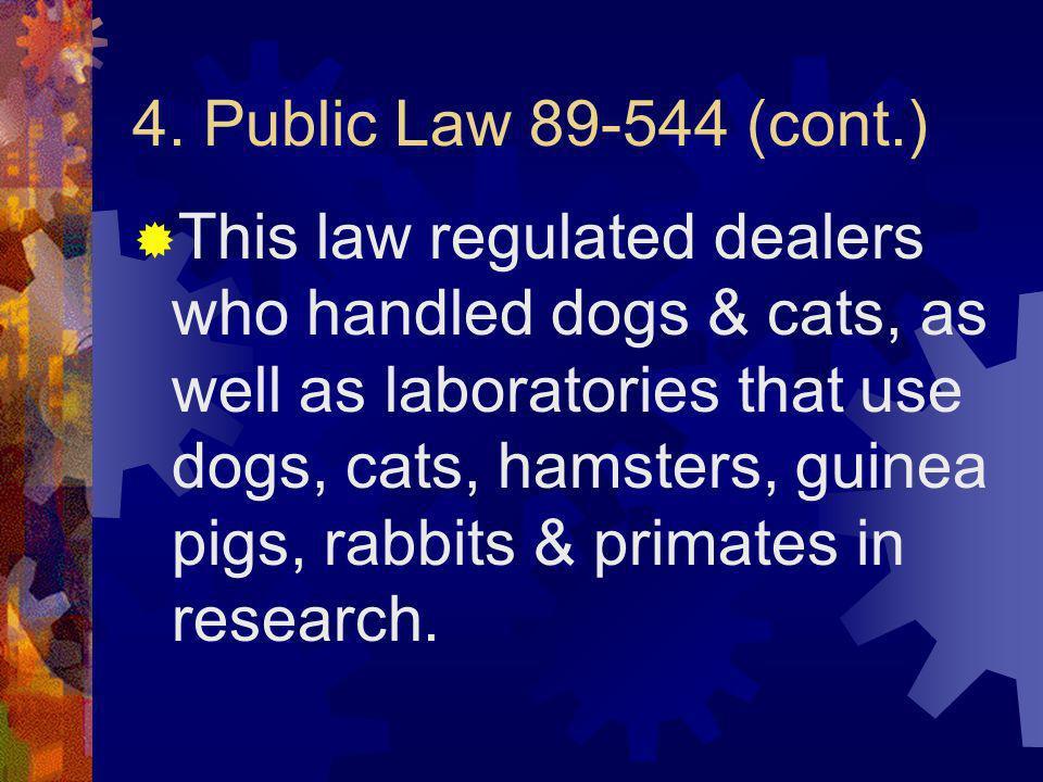 4. Public Law 89-544 (cont.)