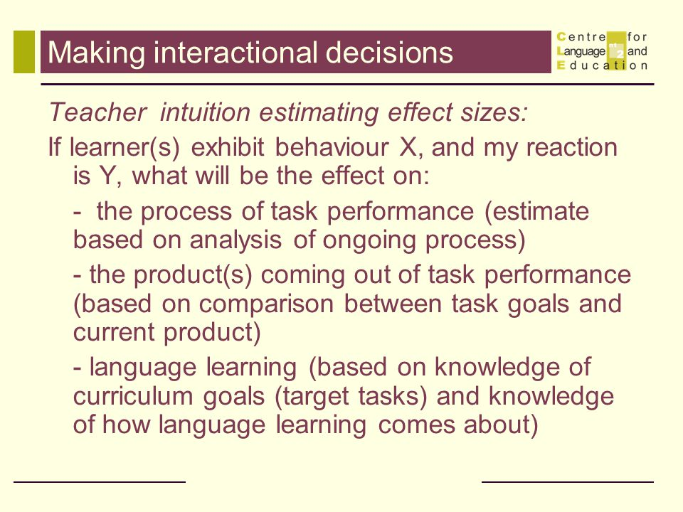 Making interactional decisions