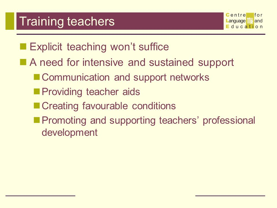Training teachers Explicit teaching won't suffice