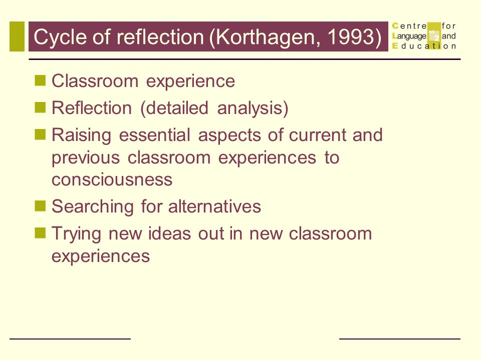 Cycle of reflection (Korthagen, 1993)