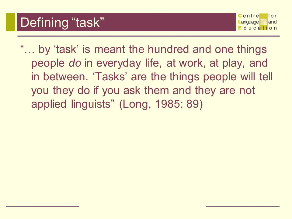Defining task
