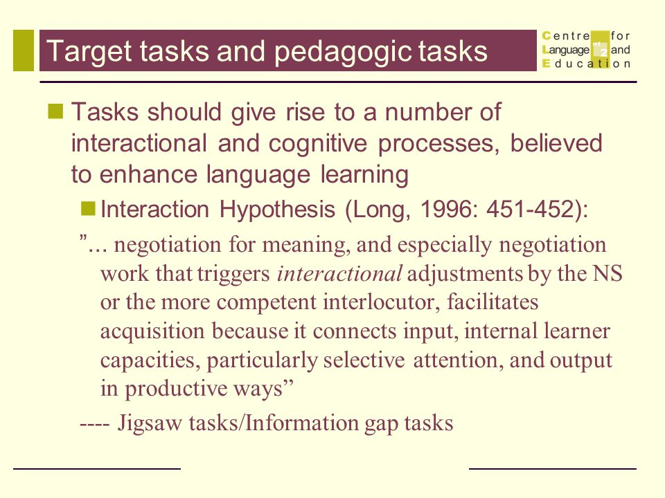 Target tasks and pedagogic tasks
