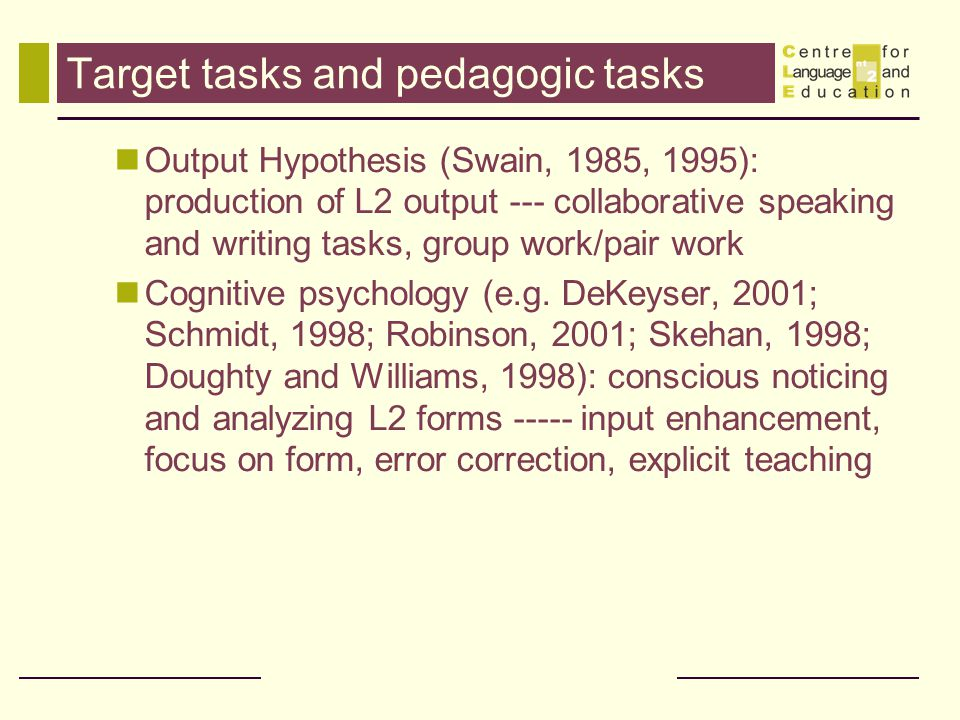 Target tasks and pedagogic tasks