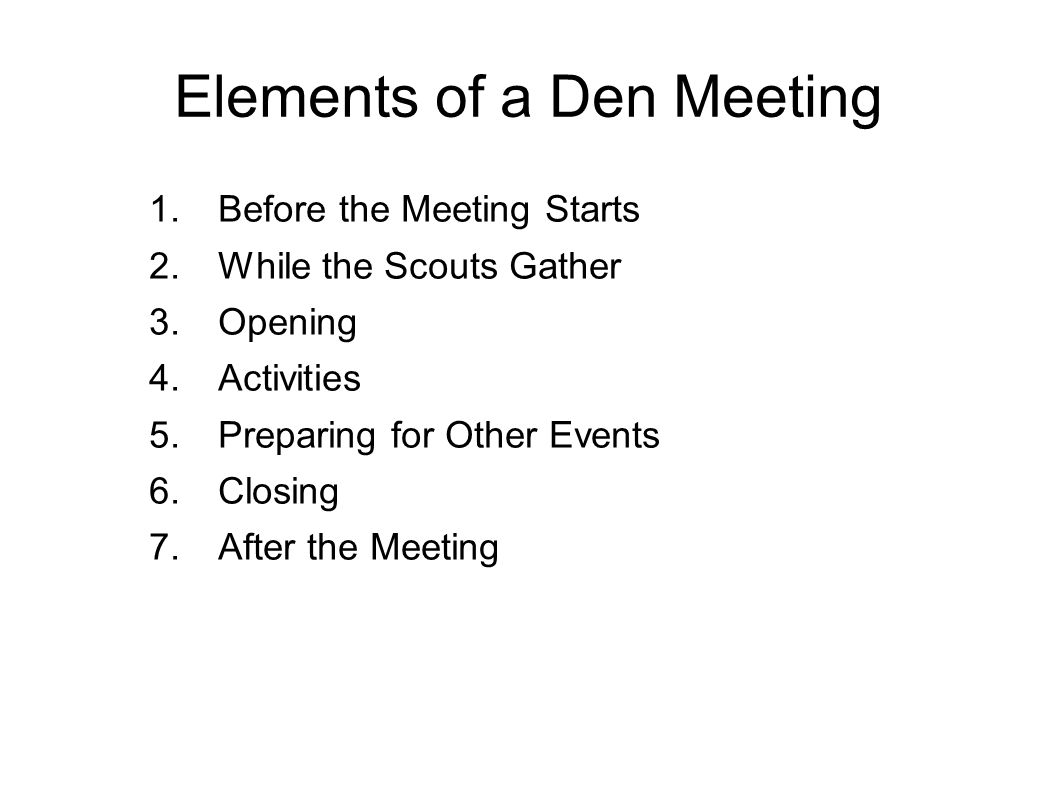 Elements of a Den Meeting