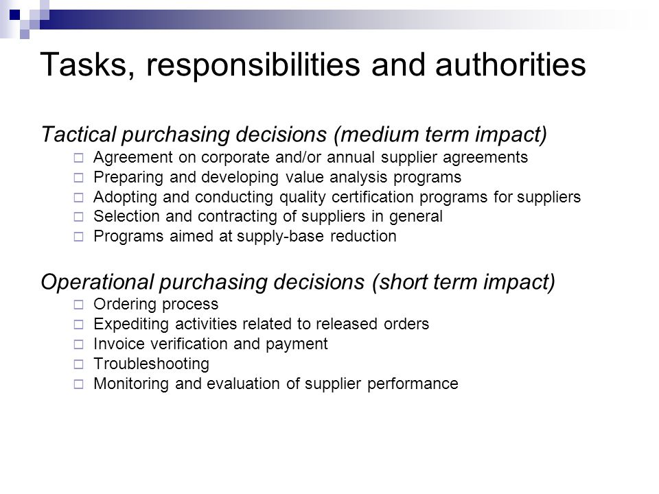 Tasks, responsibilities and authorities