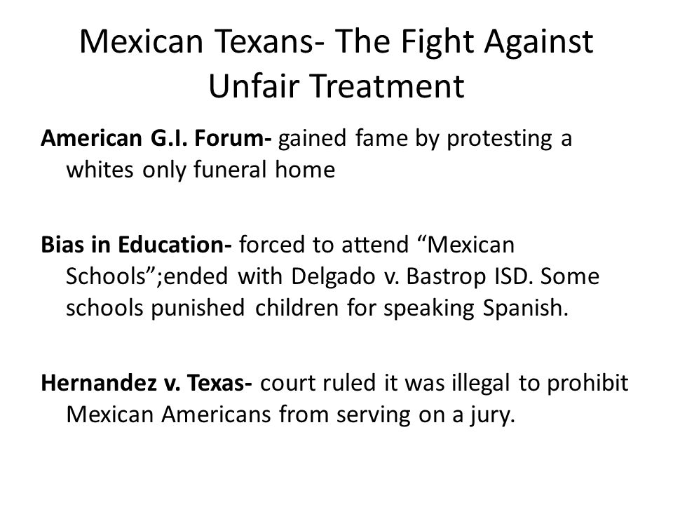 Mexican Texans- The Fight Against Unfair Treatment