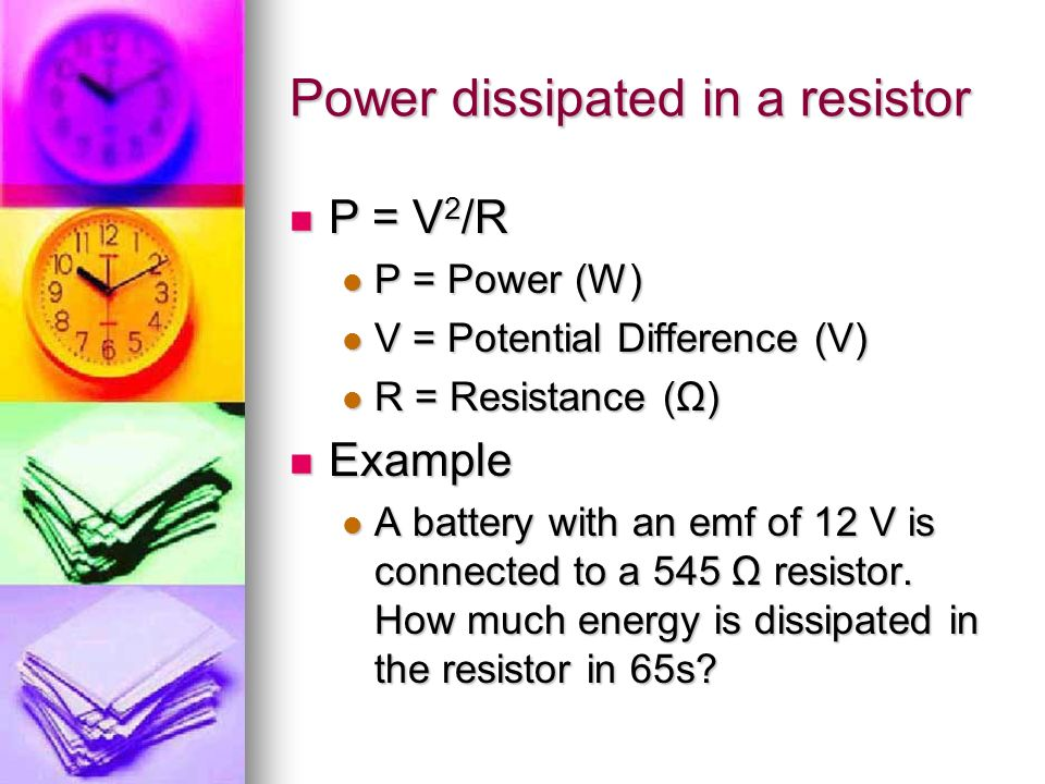 Power dissipated in a resistor