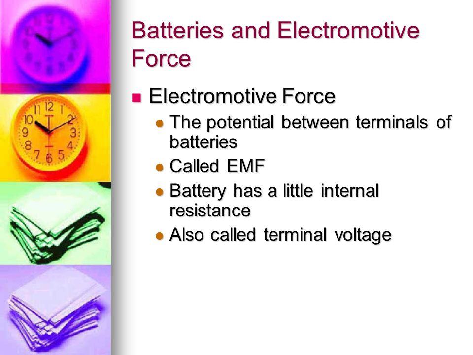 Batteries and Electromotive Force