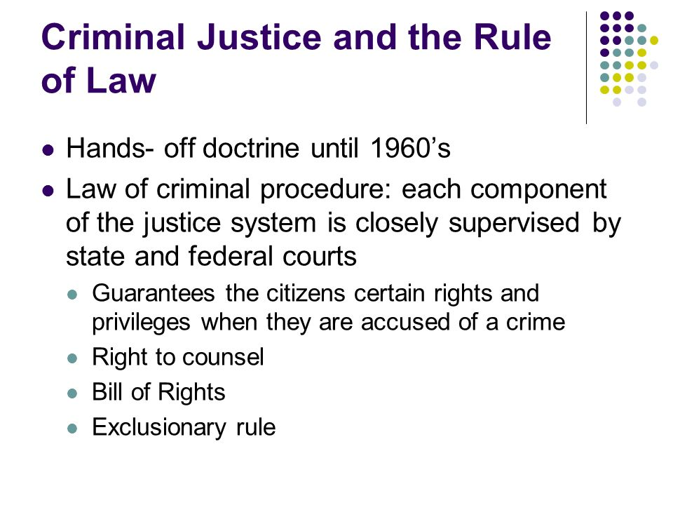 Criminal Justice and the Rule of Law