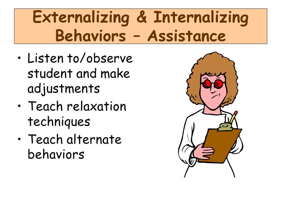 Externalizing & Internalizing Behaviors – Assistance