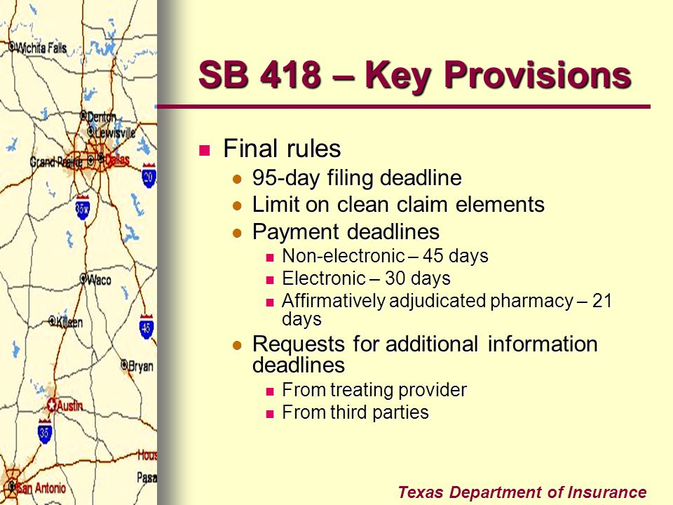 SB 418 – Key Provisions Final rules 95-day filing deadline