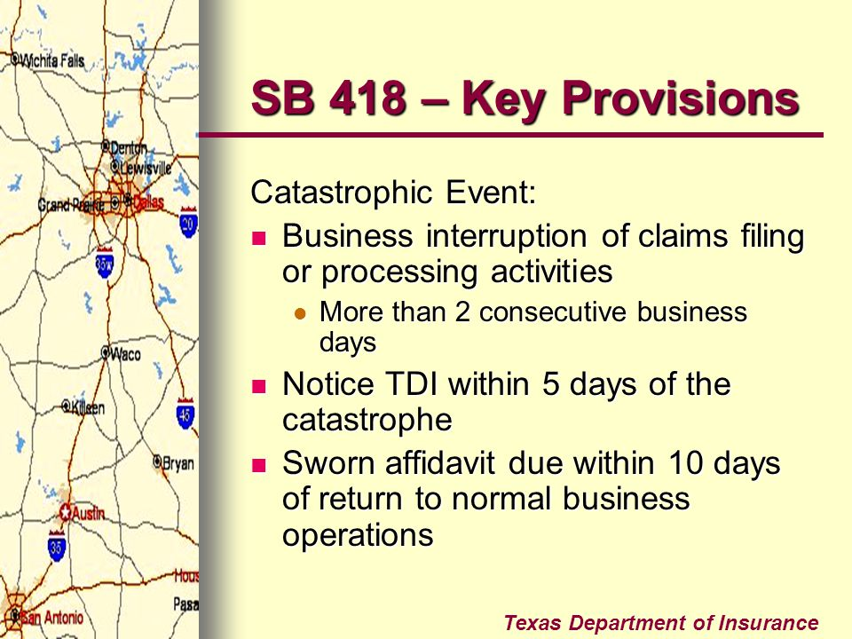 SB 418 – Key Provisions Catastrophic Event: