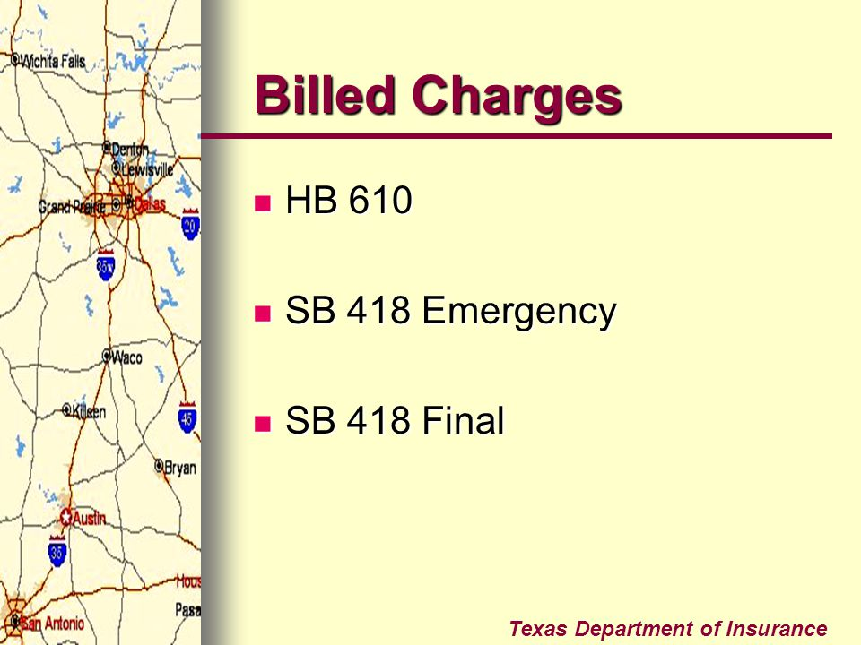 Billed Charges HB 610 SB 418 Emergency SB 418 Final