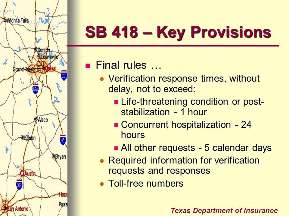 SB 418 – Key Provisions Final rules …