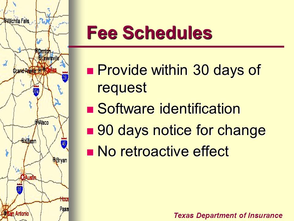 Fee Schedules Provide within 30 days of request