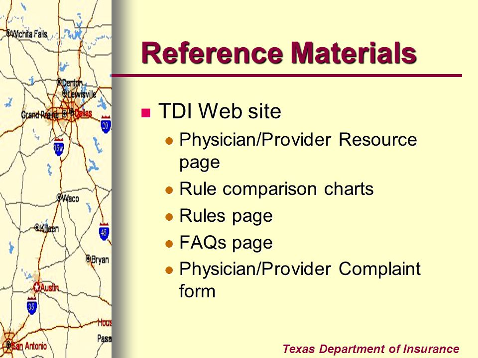 Reference Materials TDI Web site Physician/Provider Resource page