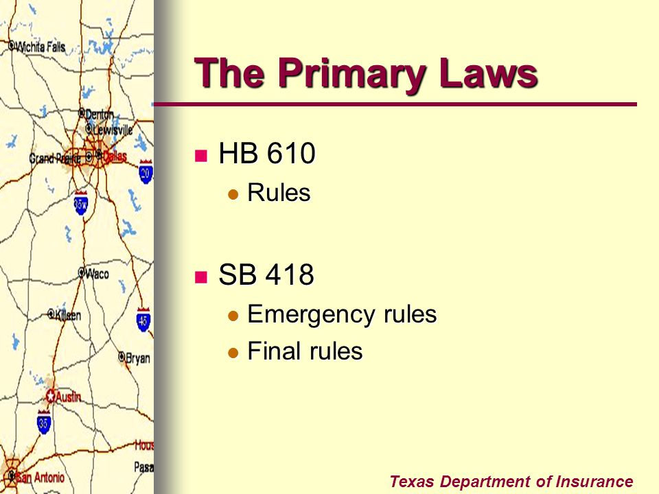 The Primary Laws HB 610 Rules SB 418 Emergency rules Final rules