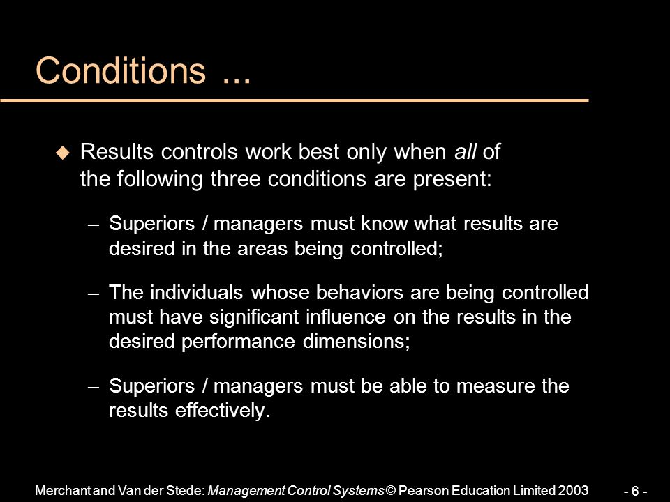 Conditions ... Results controls work best only when all of the following three conditions are present: