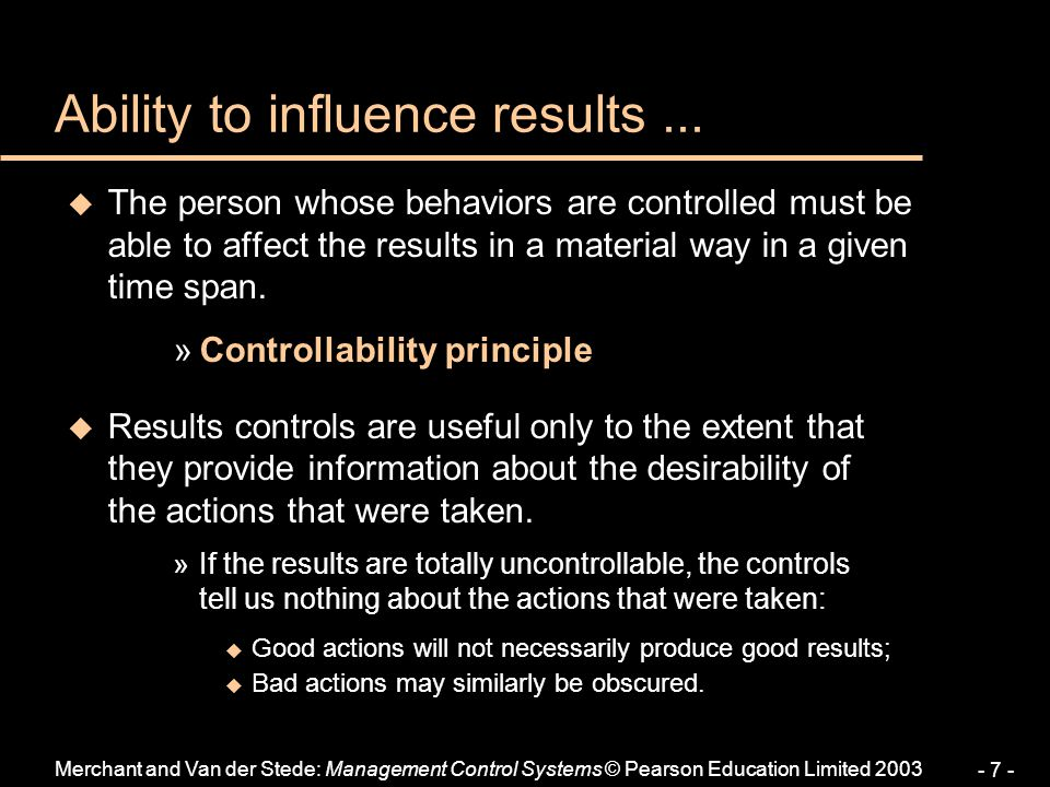 Ability to influence results ...