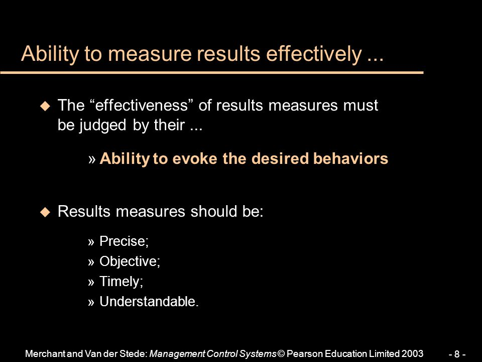 Ability to measure results effectively ...