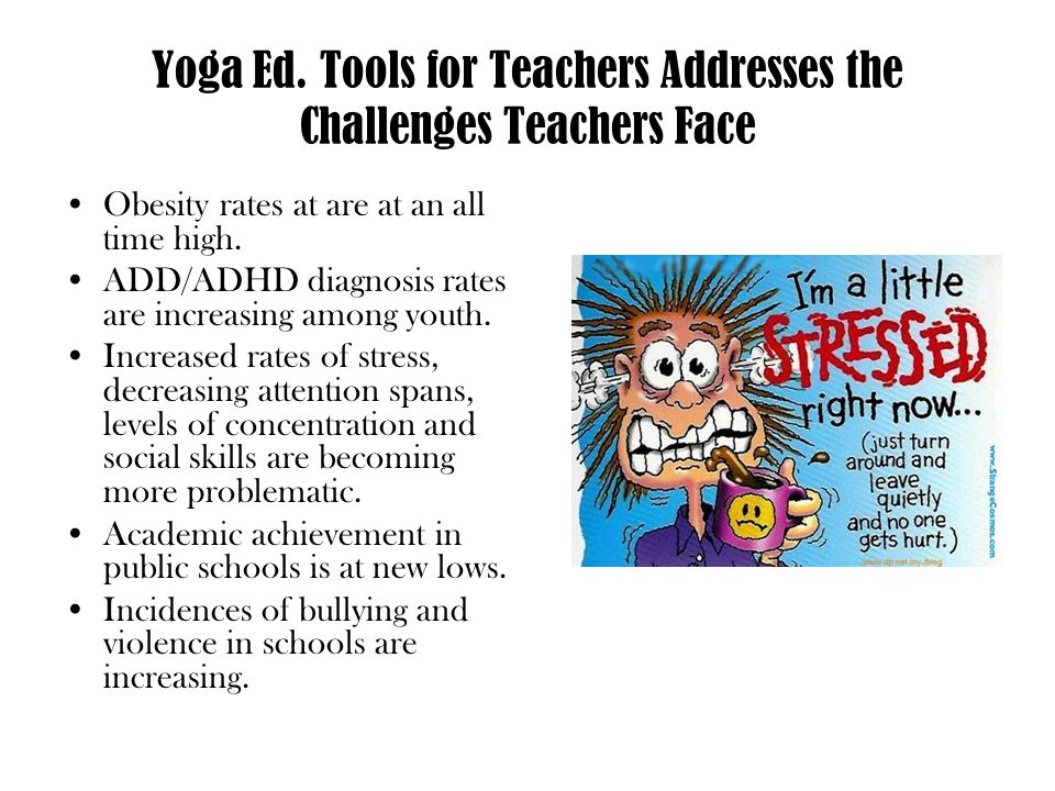 Yoga Ed. Tools for Teachers Addresses the Challenges Teachers Face
