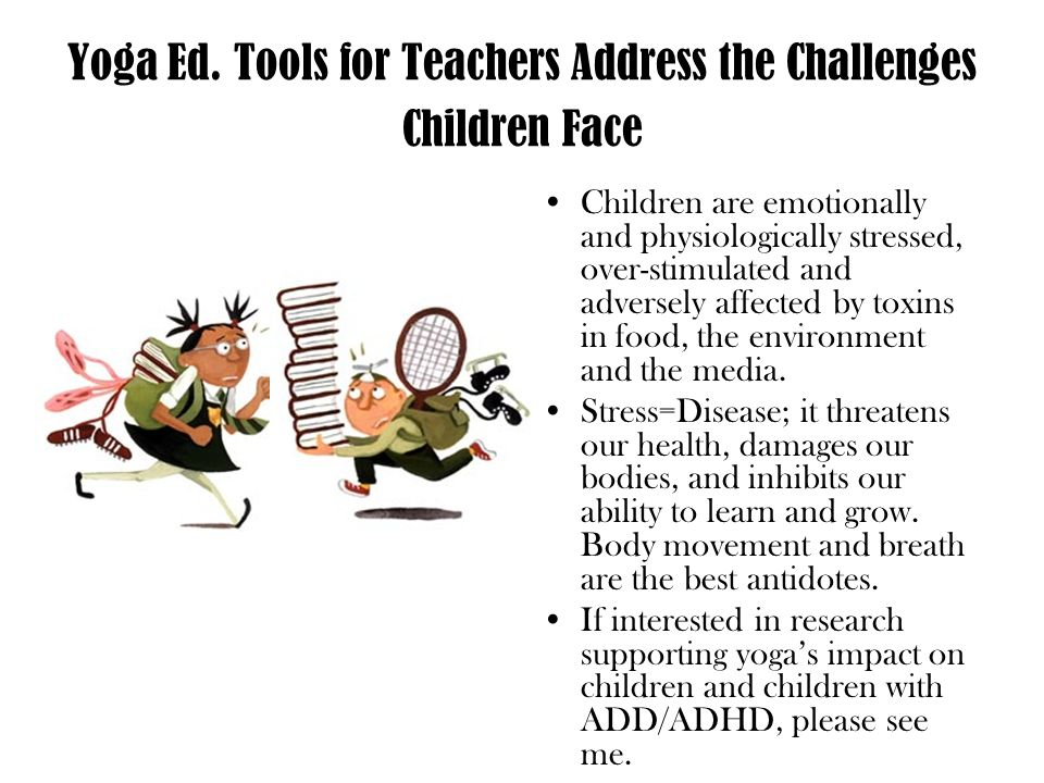 Yoga Ed. Tools for Teachers Address the Challenges Children Face