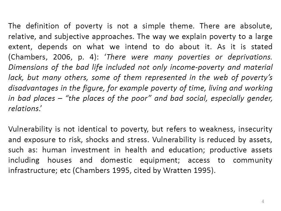 The definition of poverty is not a simple theme