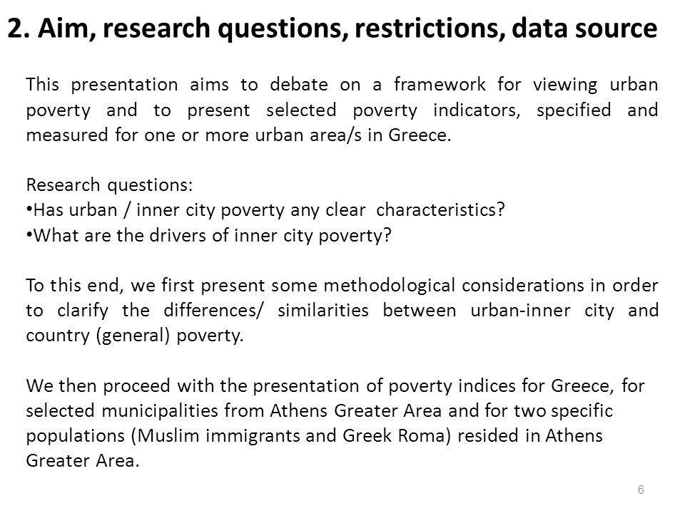 2. Aim, research questions, restrictions, data source
