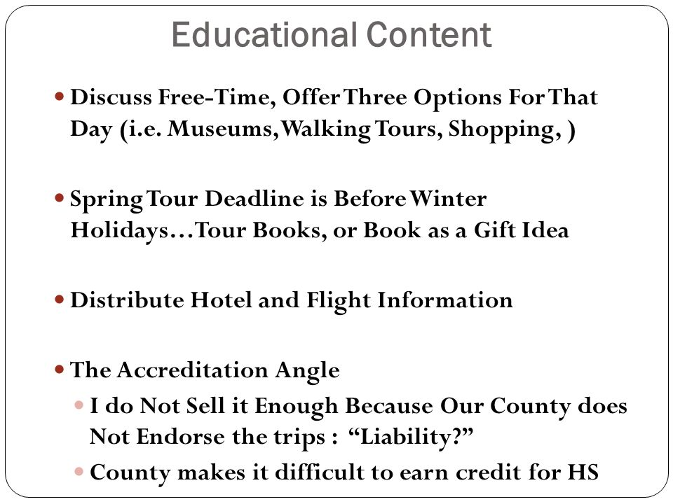 Educational Content Discuss Free-Time, Offer Three Options For That Day (i.e. Museums, Walking Tours, Shopping, )