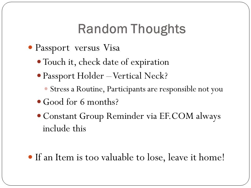 Random Thoughts Passport versus Visa