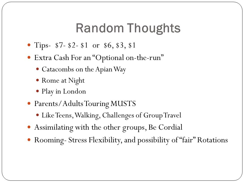 Random Thoughts Tips- $7- $2- $1 or $6, $3, $1