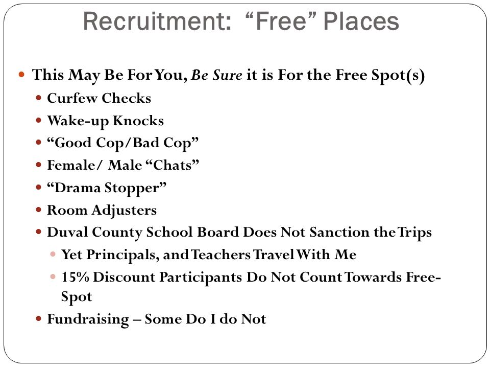 Recruitment: Free Places