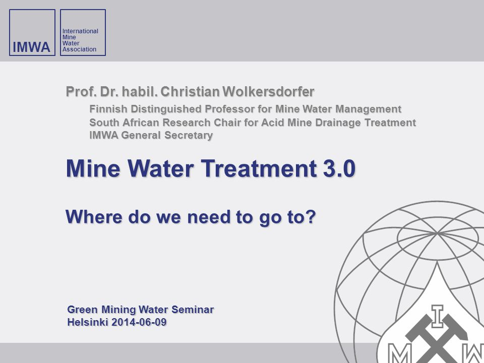 Mine Water Treatment 3.0 Where do we need to go to