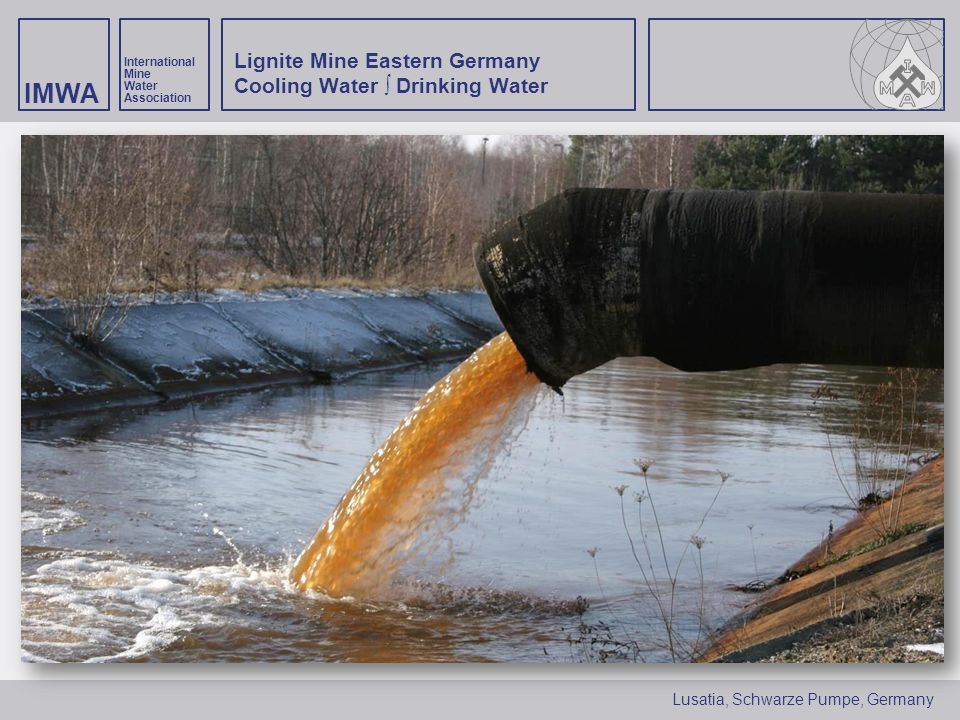 Lignite Mine Eastern Germany Cooling Water ∫ Drinking Water