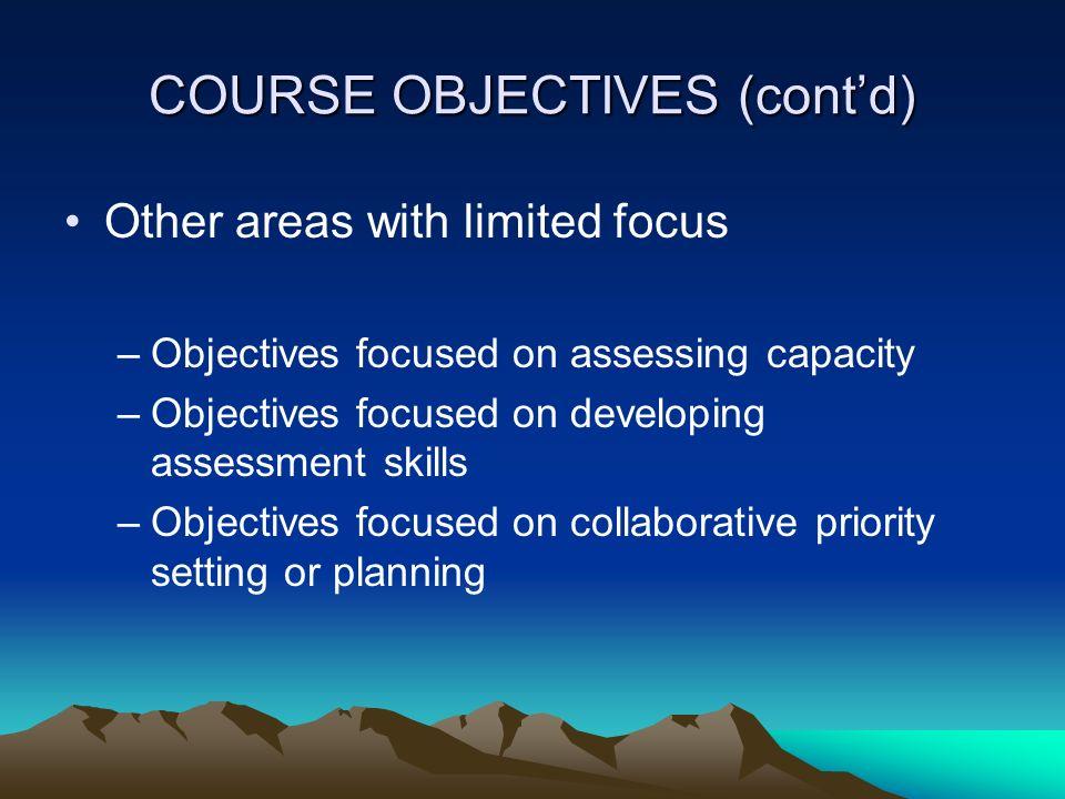 COURSE OBJECTIVES (cont'd)