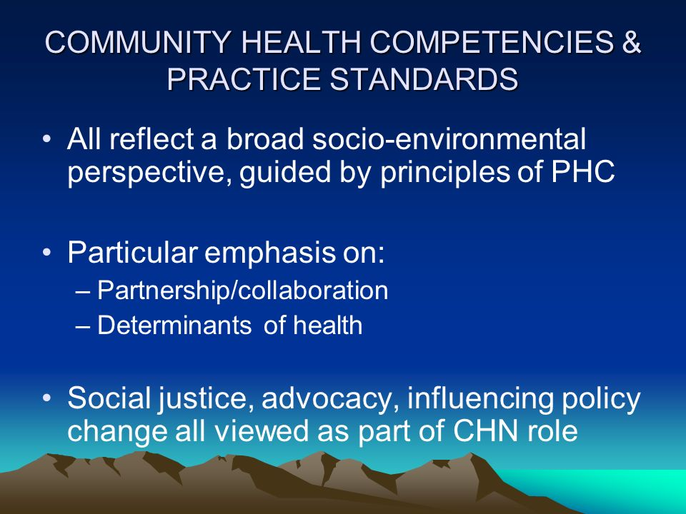 COMMUNITY HEALTH COMPETENCIES & PRACTICE STANDARDS