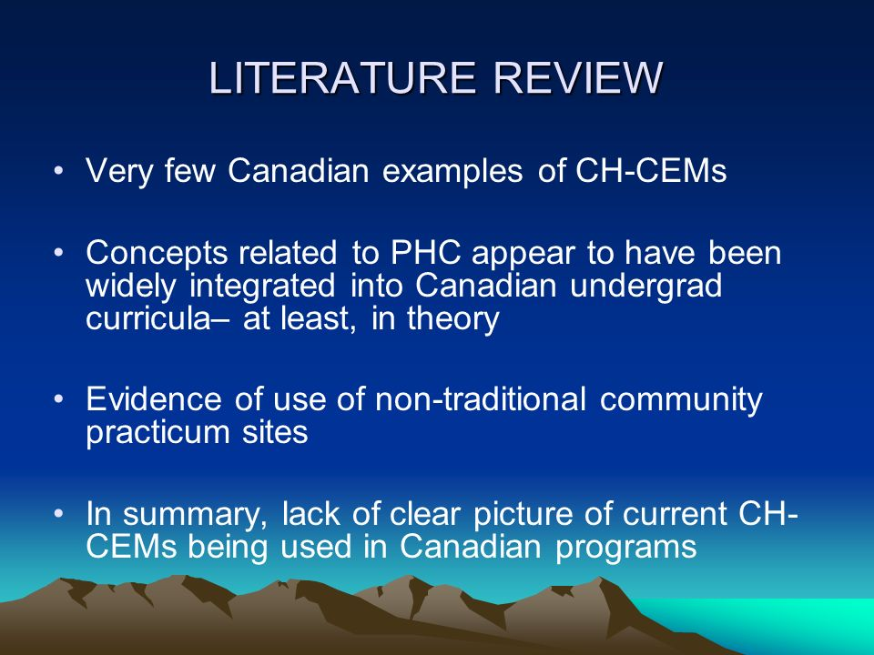 LITERATURE REVIEW Very few Canadian examples of CH-CEMs