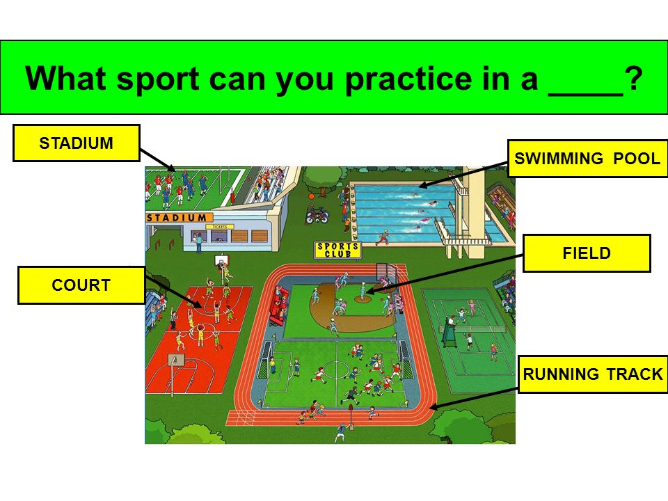 What sport can you practice in a ____