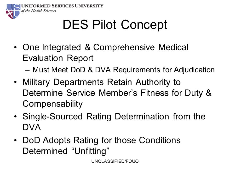 DES Pilot Concept One Integrated & Comprehensive Medical Evaluation Report. Must Meet DoD & DVA Requirements for Adjudication.